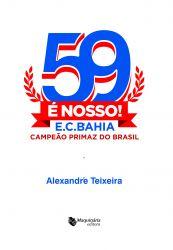 59 é nosso: Esporte Clube Bahia campeão primaz do Brasil
